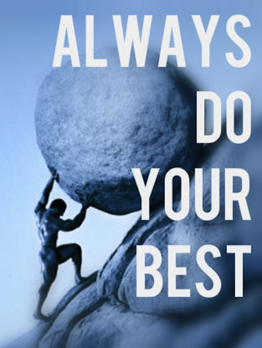 The secret to doing your best